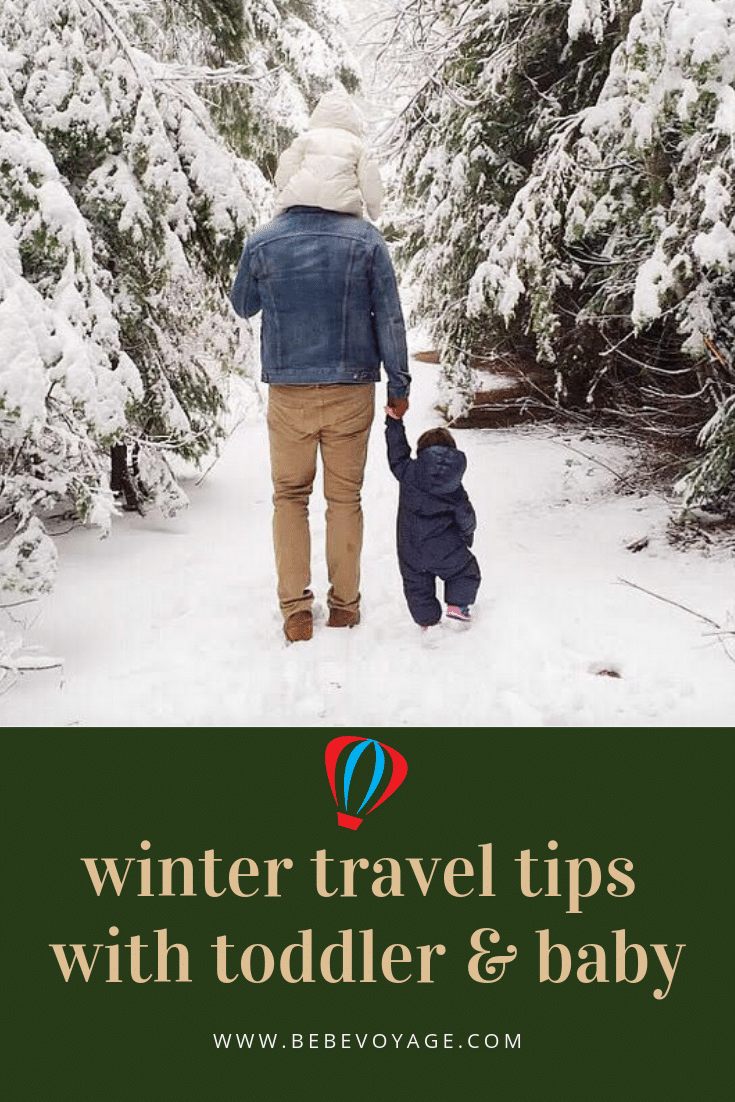 winter travel tips with toddler and baby