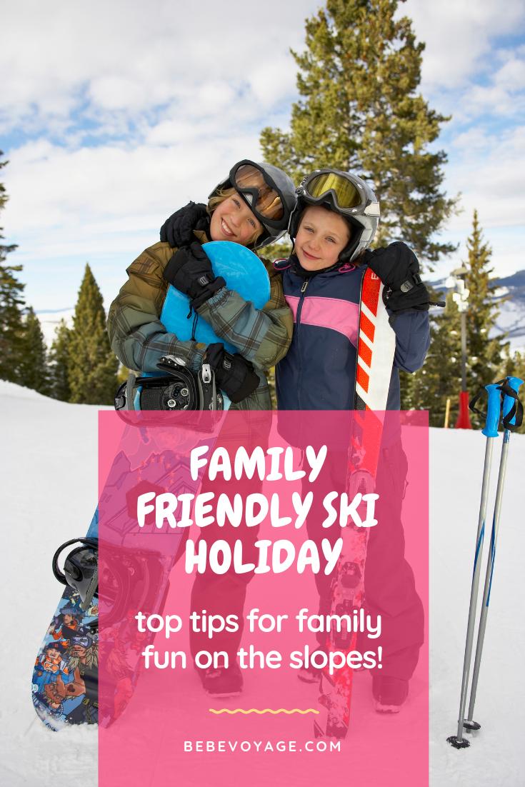 kid ski holiday ideas and tips