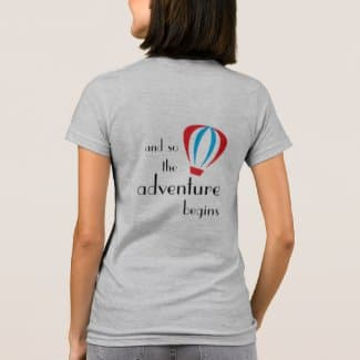 ..and so the adventure begins t-shirt back