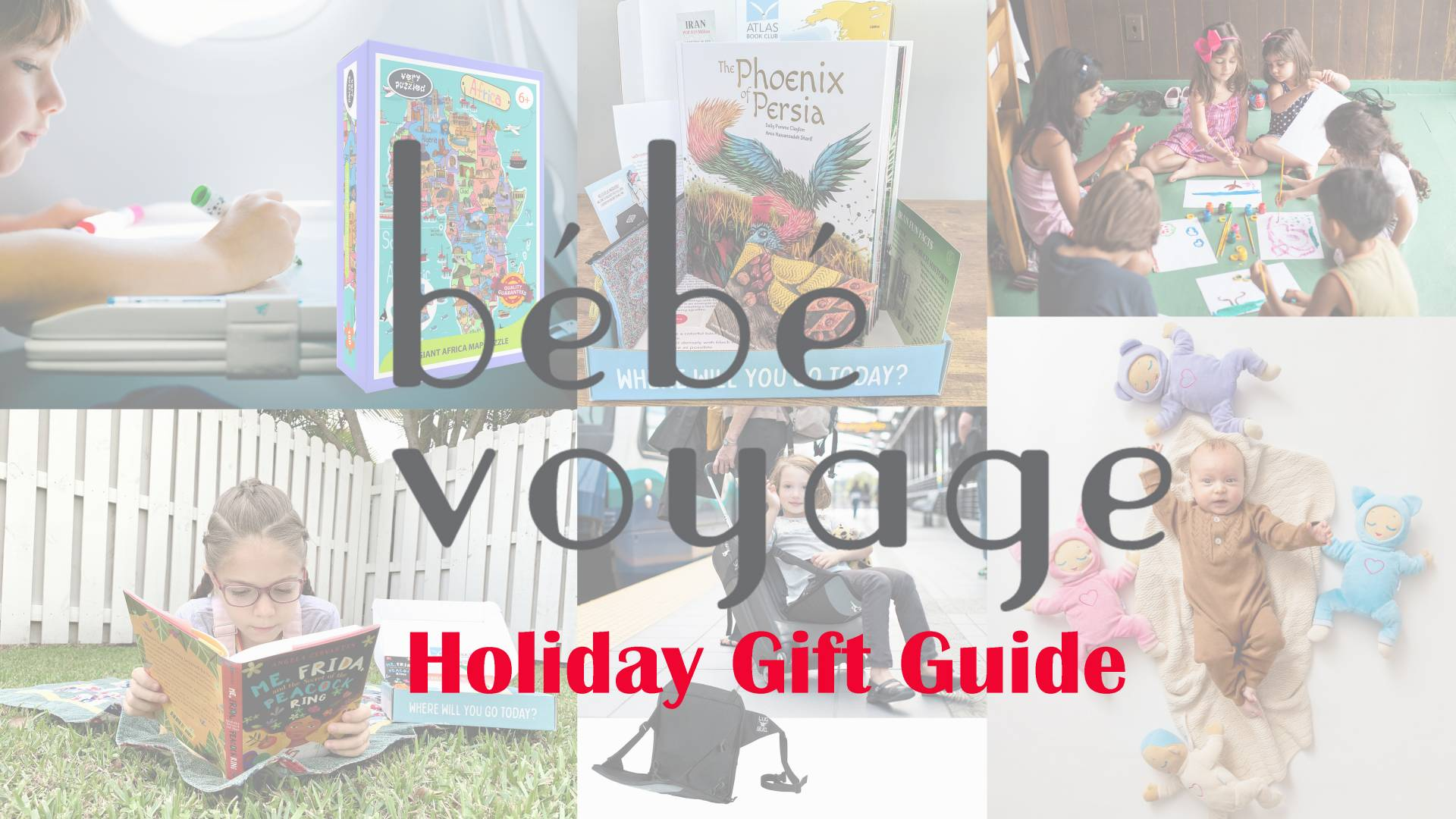 Bébé Voyage Holiday Gift Guide 2020